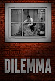 Dilemma Poster