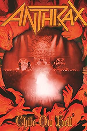 Where to stream Anthrax: Chile on Hell