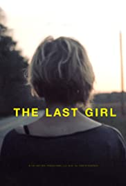 The Last Girl(2015) Poster - Movie Forum, Cast, Reviews