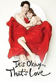 It's Okay, That's Love Poster