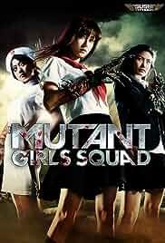 Watch Movie Mutant Girls Squad (2010)