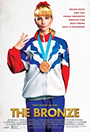 The Bronze (2015) Poster - Movie Forum, Cast, Reviews