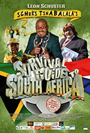 Schuks Tshabalala's Survival Guide to South Africa Poster