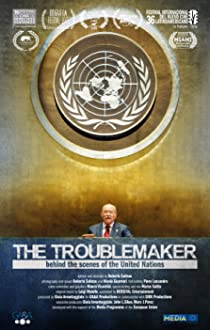 The Troublemaker, behind the scenes of the United Nations (2014)