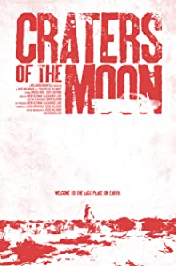 Latest movie trailer downloads Craters of the Moon USA [XviD]