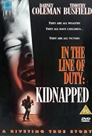 Kidnapped: In the Line of Duty Poster