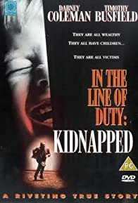 Primary photo for Kidnapped: In the Line of Duty