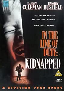 Kidnapped: In the Line of Duty by