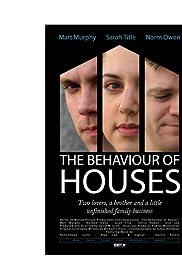 The Behaviour of Houses (2007) film en francais gratuit