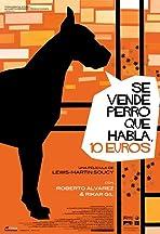Se vende perro que habla, 10 euros