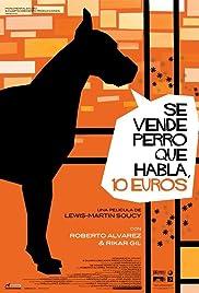 Se vende perro que habla, 10 euros Poster