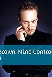 Derren Brown: Mind Control Poster - TV Show Forum, Cast, Reviews