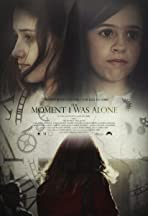 The Moment I Was Alone