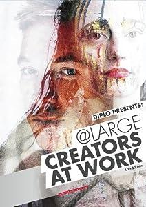 Descarga gratuita de películas utorrent Diplo presents: - Large - Creators at Work (2015), Diplo [QHD] [iPad]