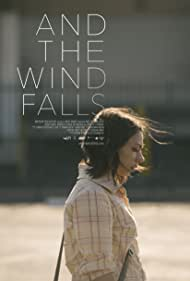 And the Wind Falls (2014)
