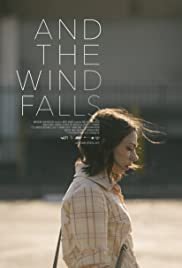 And the Wind Falls Poster