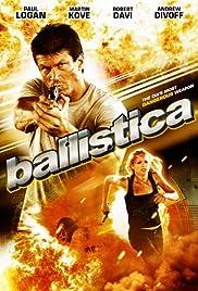 Ballistica (2010) 720p