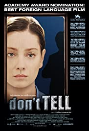 Don't Tell (2005) Poster - Movie Forum, Cast, Reviews
