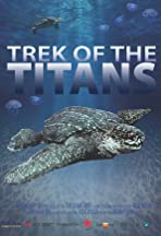 Trek of the Titans