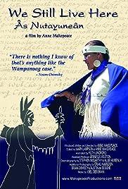We Still Live Here: Âs Nutayuneân(2010) Poster - Movie Forum, Cast, Reviews