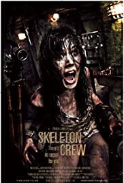 Skeleton Crew (2009) Poster - Movie Forum, Cast, Reviews
