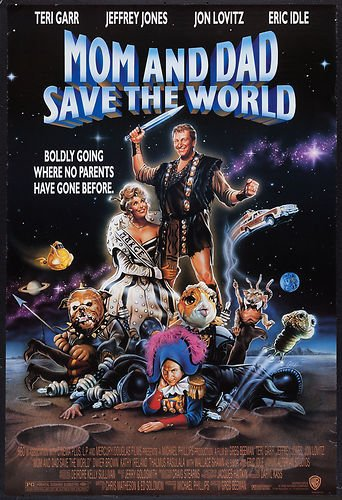 Mom and Dad Save the World (1992) - IMDb