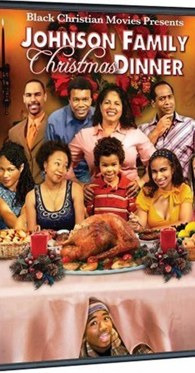 Johnson Family Christmas Dinner (Video 2008) - IMDb