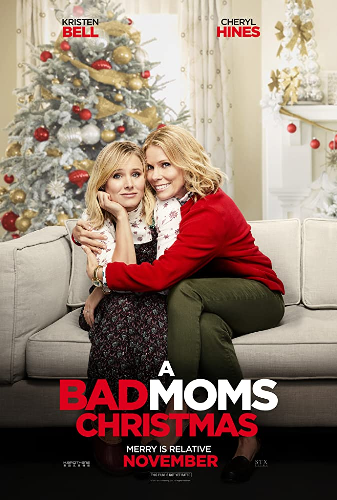 A Bad Moms Christmas 2017.A Bad Moms Christmas 2017