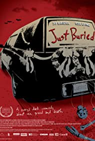 Just Buried (2008) Poster - Movie Forum, Cast, Reviews