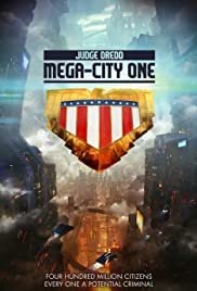 Judge Dredd: Mega City One (TV Series 2019– ) - IMDb