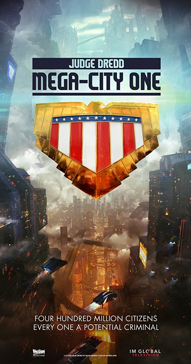 Download Judge Dredd: Mega City One or watch streaming online complete episodes of  Season 1 in HD 720p 1080p using torrent