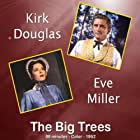 Kirk Douglas and Eve Miller in The Big Trees (1952)