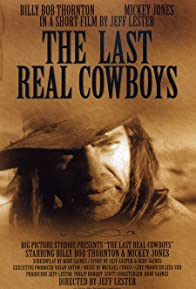 Primary photo for The Last Real Cowboys