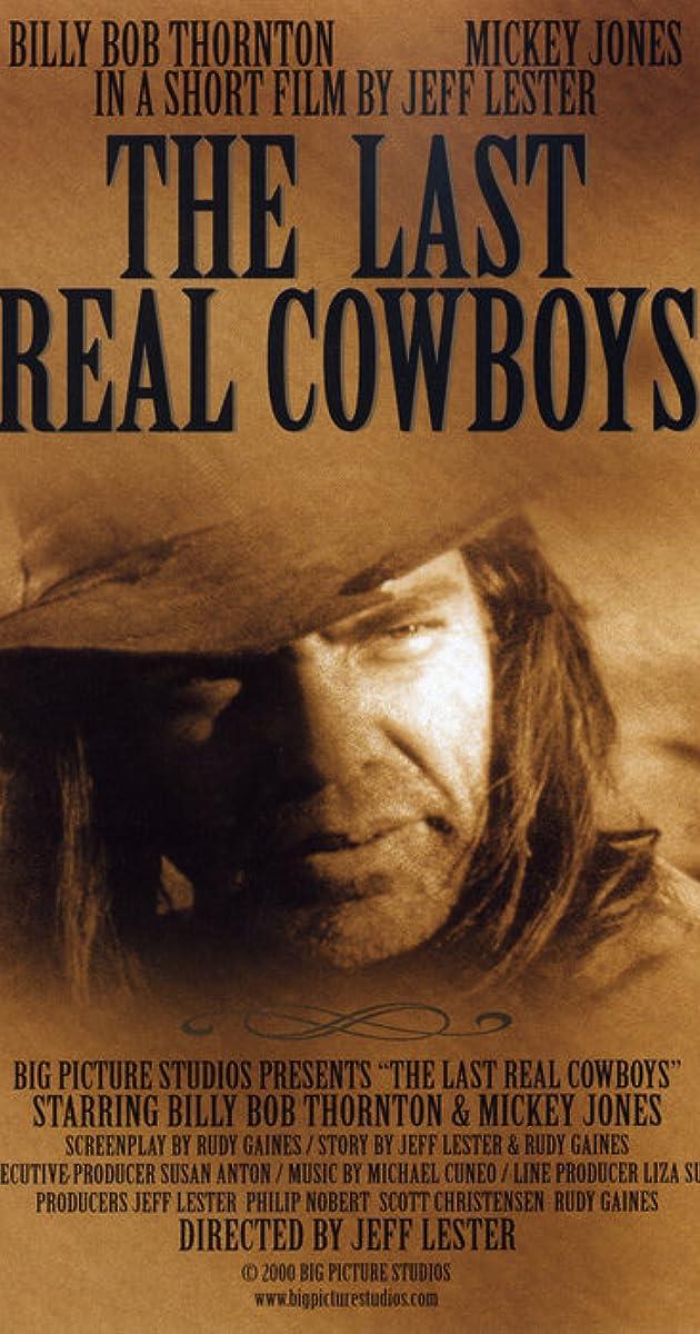 The Last Real Cowboys (2000) - IMDb