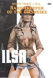 Ilsa, Harem Keeper of the Oil Sheiks(1976) Poster - Movie Forum, Cast, Reviews