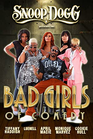 Where to stream Snoop Dogg Presents: The Bad Girls of Comedy