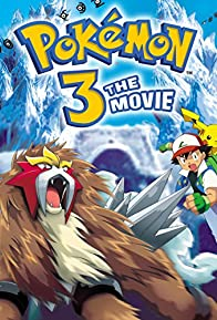 Primary photo for Pokémon 3 the Movie: Spell of the Unown