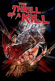 The Thrill of a Kill Poster