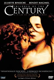 The Children of the Century(1999) Poster - Movie Forum, Cast, Reviews