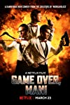 Film Review: 'Game Over, Man!'
