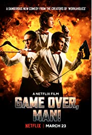 Game Over, Man! (2018) ONLINE SEHEN