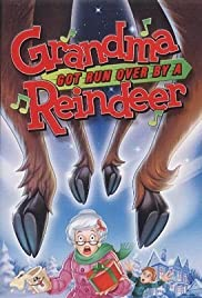 Grandma Got Run Over by a Reindeer Poster