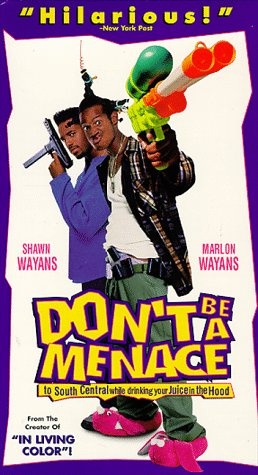 movie dont be a menace to south central