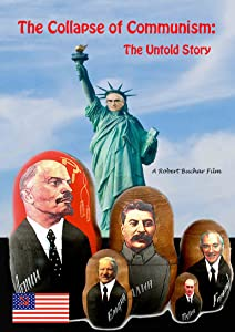 You tube movie downloading The Collapse of Communism: The Untold Story USA [iPad]