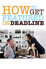 How to Get Featured on Deadline Poster