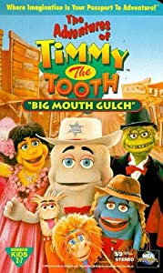 The Adventures of Timmy the Tooth: Big Mouth Gulch USA
