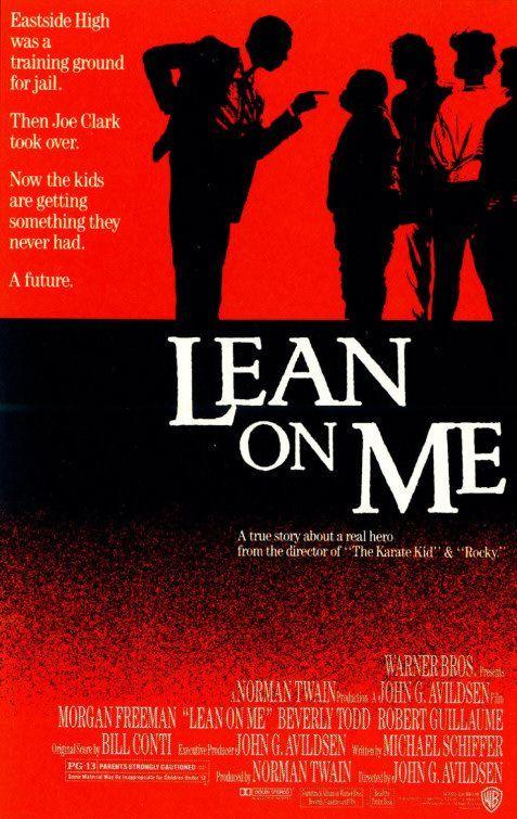 Lean On Me.