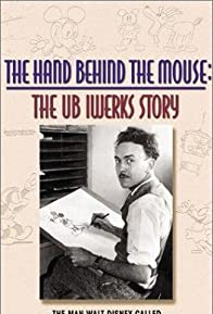 Primary photo for The Hand Behind the Mouse: The Ub Iwerks Story