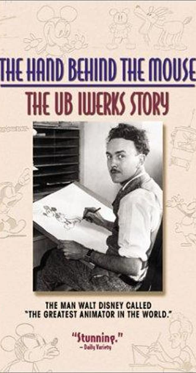 The Hand Behind The Mouse The Ub Iwerks Story 1999 Imdb