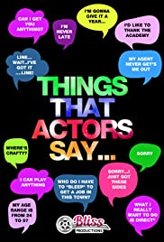 Things That Actors Say Poster